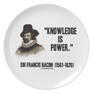 Sir Francis Bacon Knowledge Is Power Quote Party Plate