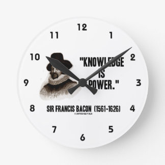 Sir Francis Bacon Knowledge Is Power Quote Round Clock