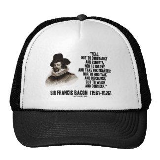 Sir Francis Bacon leyó para pesar y para considera Gorro