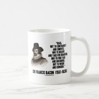 Sir Francis Bacon leyó para pesar y para considera Taza De Café