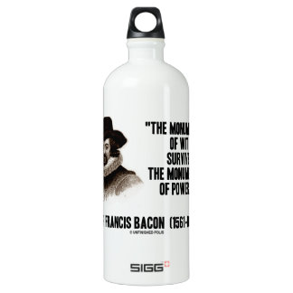 Sir Francis Bacon Monuments Of Wit Of Power Quote SIGG Traveler 1.0L Water Bottle