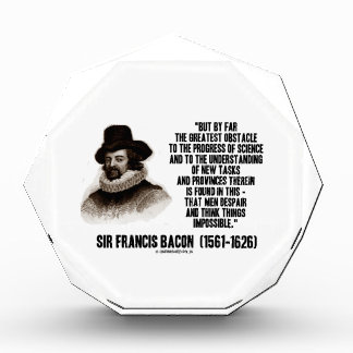 Sir Francis Bacon Obstacle Progress Of Science Acrylic Award