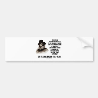 Sir Francis Bacon Obstacle Progress Of Science Bumper Stickers