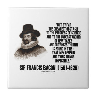 Sir Francis Bacon Obstacle Progress Of Science Ceramic Tile