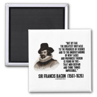 Sir Francis Bacon Obstacle Progress Of Science Fridge Magnets