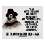 Sir Francis Bacon Read To Weigh And Consider Posters