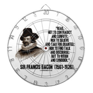 Sir Francis Bacon Read To Weigh And Consider Quote Dartboards