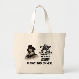 Sir Francis Bacon Read To Weigh And Consider Quote Large Tote Bag