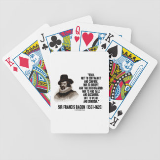 Sir Francis Bacon Read To Weigh And Consider Quote Deck Of Cards