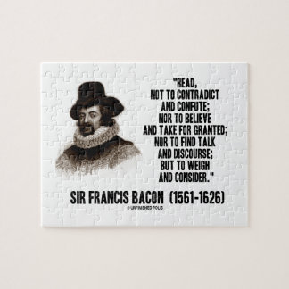 Sir Francis Bacon Read To Weigh And Consider Quote Jigsaw Puzzle