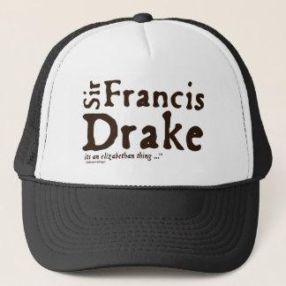 Sir Francis Drake: it's an Elizabethan Thing Trucker Hat