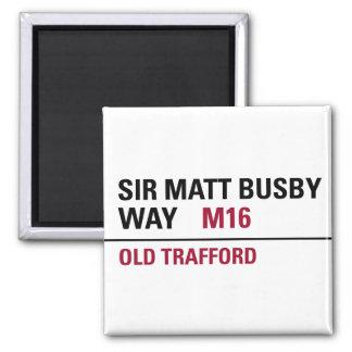 Sir Matt Busby Way English Street Sign 2 Inch Square Magnet
