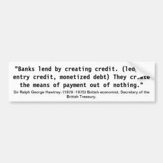 Sir Ralph George Hawtrey Banking Quote Bumper Sticker