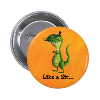 Sir T-rex with Moustaches 2 Inch Round Button