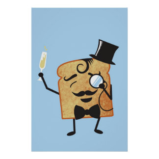 sir Toast makes a toast Poster