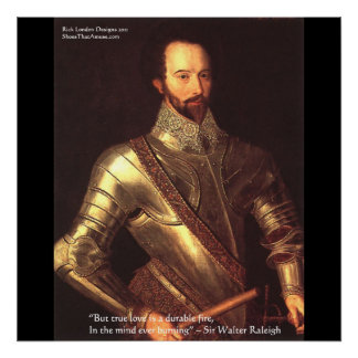 "Sir Walter Raleigh ""True Love"" Fine Art Posters Posters"