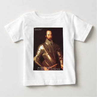 "Sir Walter Raleigh ""True Love"" Quote Gifts & Cards Baby T-Shirt"