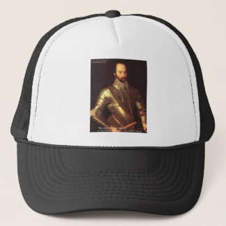 """Sir Walter Raleigh """"True Love"""" Quote Gifts & Cards Trucker Hat"""