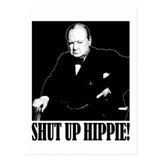 Sir Winston Churchill says Shut Up Hippie! Postcard