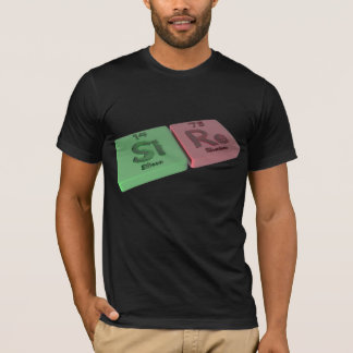 Sire as Si Silicon and Re Rhenium T-Shirt