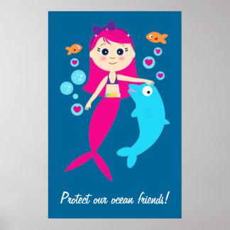 Sirena y delfín: ¡Proteja a nuestros amigos del oc Póster