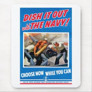 ¡Sírvalo hacia fuera con la marina de guerra! Alfombrilla De Raton