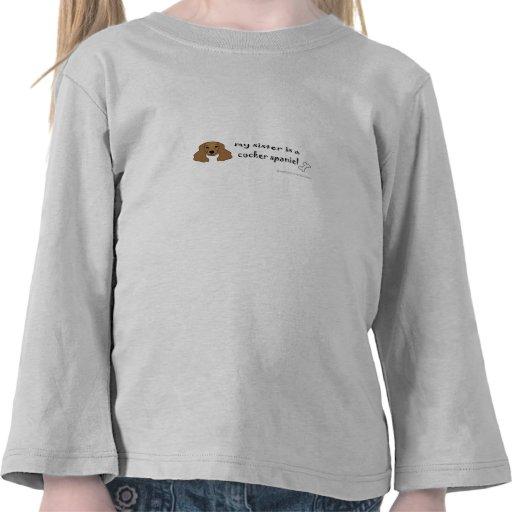 sis is a cocker spaniel shirts