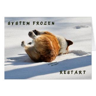 ¡Sistema congelado, recomienzo!! Tarjeta De Felicitación