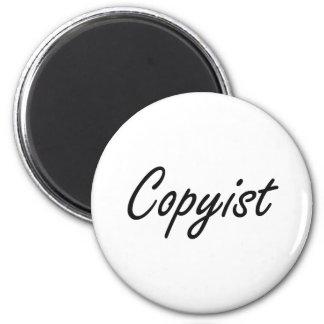 Sistema de trabajo artístico del Copyist Imán Redondo 5 Cm