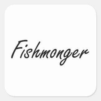 Sistema de trabajo artístico del pescadero pegatina cuadrada