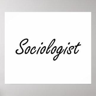 Sistema de trabajo artístico del sociólogo póster