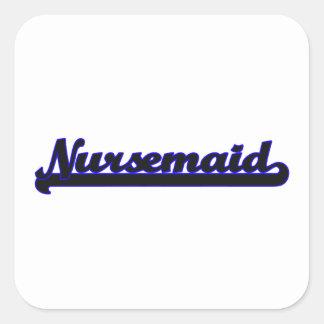 Sistema de trabajo clásico del Nursemaid Pegatina Cuadrada