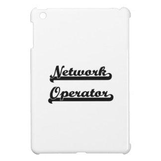 Sistema de trabajo clásico del operador de red