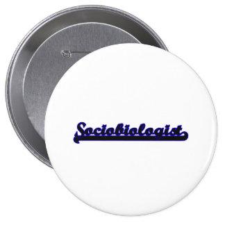 Sistema de trabajo clásico del Sociobiologist Pin Redondo 10 Cm