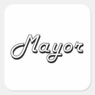 Sistema de trabajo de alcalde Classic Pegatina Cuadrada