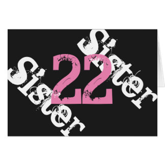Sister, 22nd birthday, white, pink on black. card