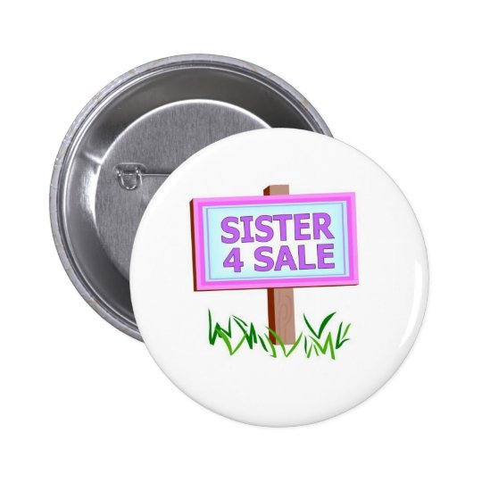 sister 4 sale pinback button
