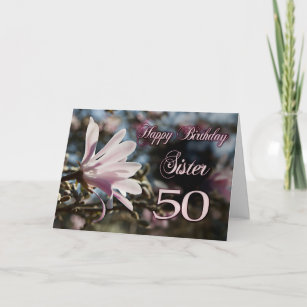Sister 50th Birthday With Magnolia Card