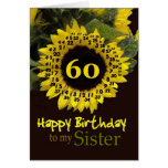 SISTER - 60th Birthday with Cheerful Sunflower Greeting Cards