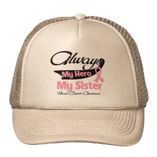 Sister - Always My Hero - Breast Cancer Trucker Hat