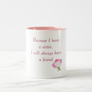 Sister and Friend Mug