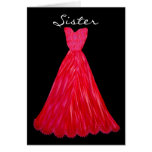 SISTER Be My  Bridesmaid RED Dress Card