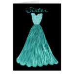 SISTER Be My  Bridesmaid RICH TEAL BLUE Dress Greeting Card