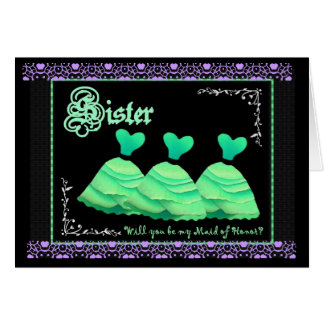 SISTER - Be My Maid of Honor with Mint Green Gowns Card