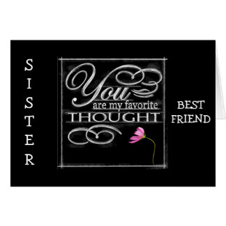 SISTER/BEST FRIEND-BEST BIRTHDAY EVER GREETING CARD