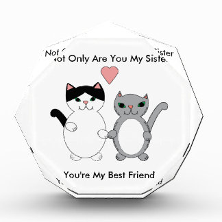 Sister Best Friend Cats Acrylic Award