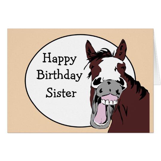Sister Birthday Humor With Horse Cartoon Card