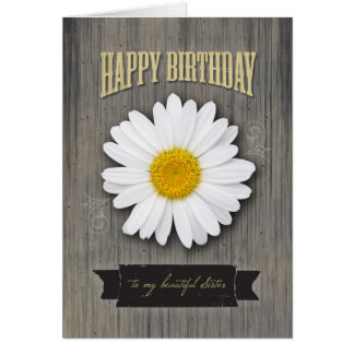 Sister Birthday, Rustic Wood and Daisy Design Greeting Card