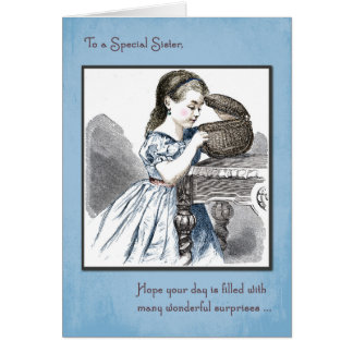 Sister Birthday with Vintage Girl Opening Basket Card