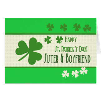 Sister & Boyfriend   Happy St. Patrick's Day Card